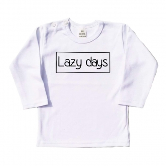 Shirt Lazy Days