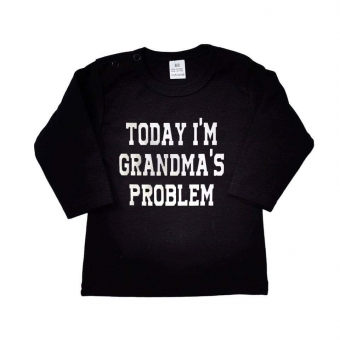 Shirt Today I'm Grandma's Problem