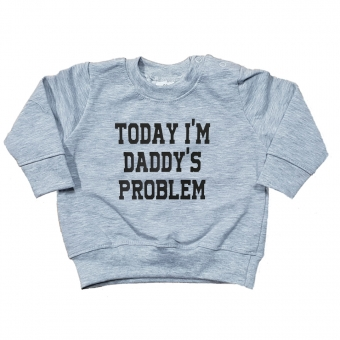 Sweater Today i'm Daddy's Problem